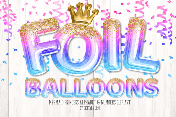 Print on Demand: Mermaid Princess Foil Balloon Alphabet Graphic Illustrations By Digital Curio