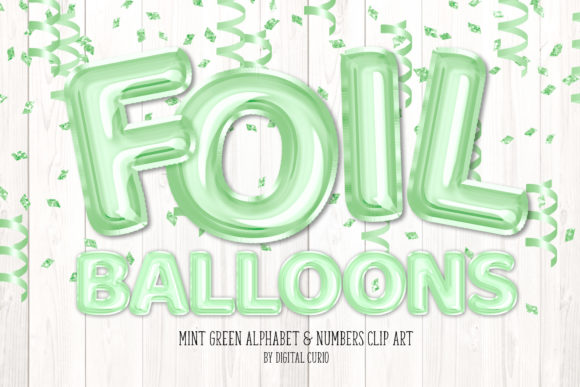 Print on Demand: Mint Foil Balloon Alphabet Clipart Graphic Illustrations By Digital Curio