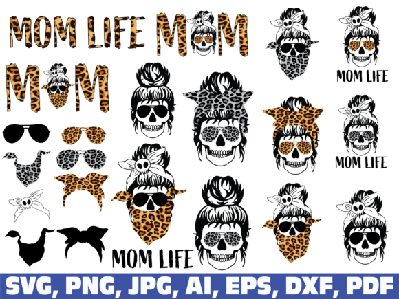 Mom Life, Mom Skull Graphic Illustrations By dodo2000mn1993