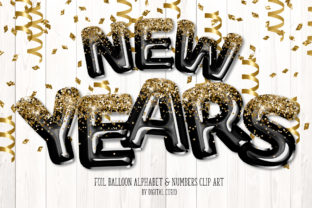 Print on Demand: New Years Foil Balloon Alphabet Clipart Graphic Illustrations By Digital Curio