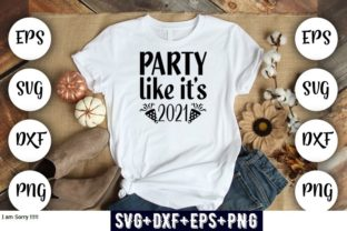 Print on Demand: Party Like It's 2021 Graphic Print Templates By Design_store