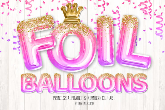 Print on Demand: Princess Foil Balloon Alphabet Clipart Grafik Illustrationen von Digital Curio