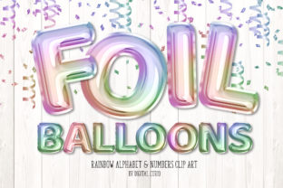 Print on Demand: Rainbow Foil Balloon Alphabet Clipart Graphic Illustrations By Digital Curio
