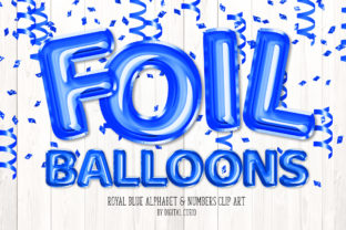 Print on Demand: Royal Blue Foil Balloon Alphabet Graphic Illustrations By Digital Curio