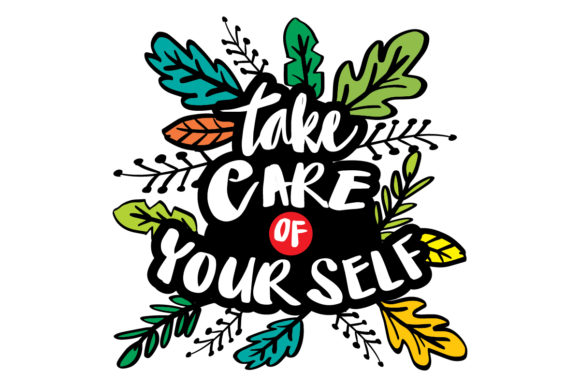 Take Care of Yourself. Hand Lettering. Graphic Crafts By han.dhini