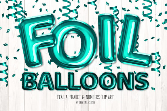 Print on Demand: Teal Foil Balloon Alphabet Clipart Graphic Illustrations By Digital Curio