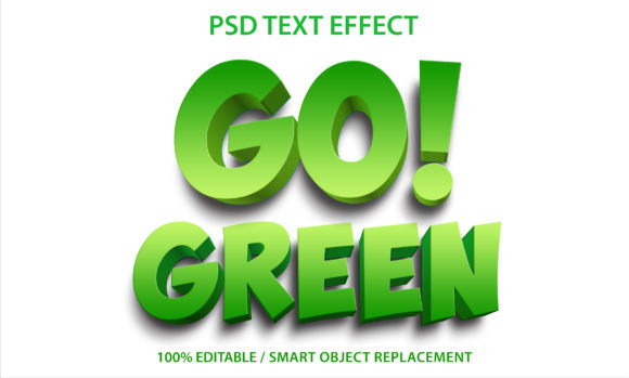Text Effect Go Green Premium Graphic Graphic Templates By yosiduck