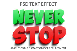 Text Effect Never Stop Premium Graphic Graphic Templates By yosiduck