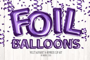 Print on Demand: Violet Foil Balloon Alphabet Clipart Graphic Illustrations By Digital Curio