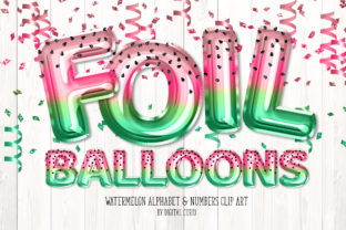 Print on Demand: Watermelon Foil Balloon Alphabet Clipart Graphic Illustrations By Digital Curio