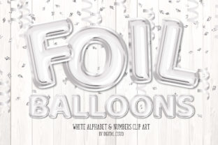 Print on Demand: White Foil Balloon Alphabet Clipart Graphic Illustrations By Digital Curio