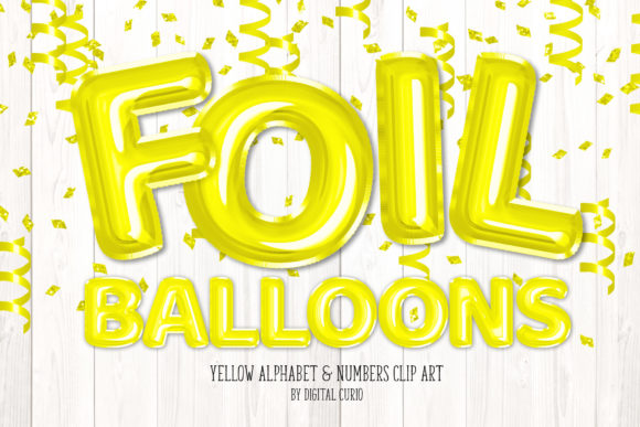 Print on Demand: Yellow Foil Balloon Alphabet Clipart Graphic Illustrations By Digital Curio