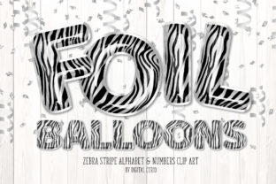 Print on Demand: Zebra Foil Balloon Alphabet Clipart Graphic Illustrations By Digital Curio