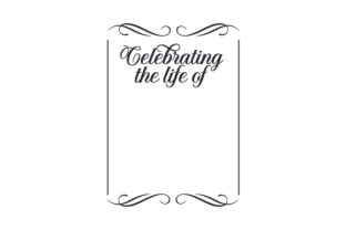 Celebrating the Life of Remembrance Craft Cut File By Creative Fabrica Crafts