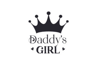 Daddy's Girl Family Craft Cut File By Creative Fabrica Crafts