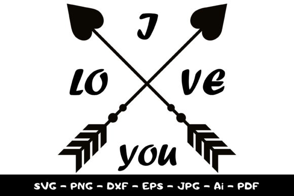 I Love You Svg. Love Sign and Arrow Graphic Print Templates By CuteShopClipArt