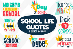 School Life Quotes Graphic Crafts By Firefly Designs