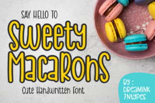 Print on Demand: Sweety Macarons Script & Handwritten Font By Dreamink (7ntypes)