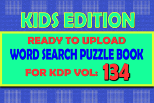 Print on Demand: Vol (134) Kids Word Search Book for KDP Graphic KDP Interiors By islanowarul