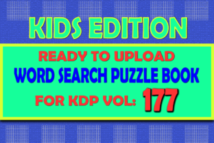 Print on Demand: Vol (177) Kids Word Search Book for KDP Graphic KDP Interiors By islanowarul