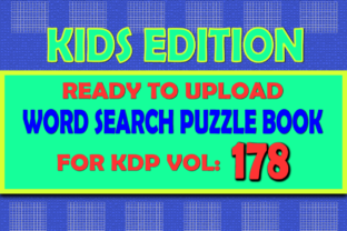 Print on Demand: Vol (178) Kids Word Search Book for KDP Graphic KDP Interiors By islanowarul