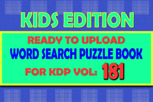 Print on Demand: Vol (181) Kids Word Search Book for KDP Graphic KDP Interiors By islanowarul