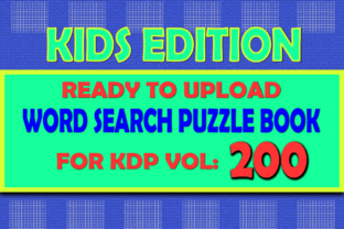 Print on Demand: Vol (200) Kids Word Search Book for KDP Graphic KDP Interiors By islanowarul