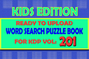 Print on Demand: Vol (201) Kids Word Search Book for KDP Graphic KDP Interiors By islanowarul