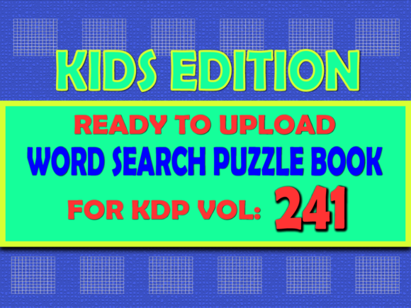 Print on Demand: Vol (241) Kids Word Search Book for KDP Graphic KDP Interiors By islanowarul