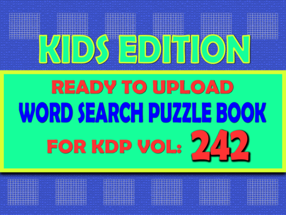Print on Demand: Vol (242) Kids Word Search Book for KDP Graphic KDP Interiors By islanowarul