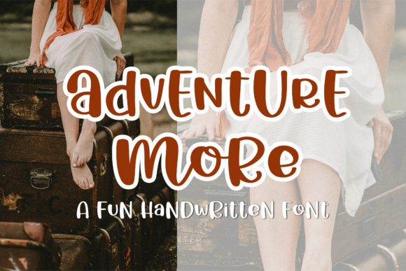 Print on Demand: Adventure More Display Font By BitongType