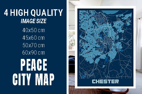 Chester - United Kingdom Peace City Map Graphic Photos By pacitymap