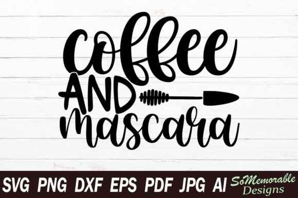 Print on Demand: Coffee and Mascara Graphic Graphic Templates By SoMemorableDesigns