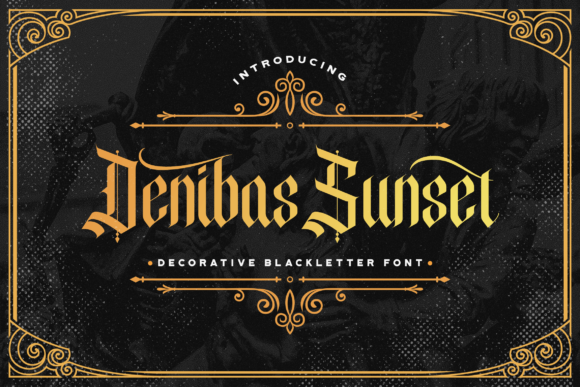Print on Demand: Denibas Sunset Blackletter Font By StringLabs