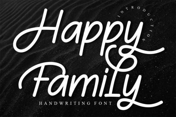 Print on Demand: Happy Family Script & Handwritten Font By Creativewhitee