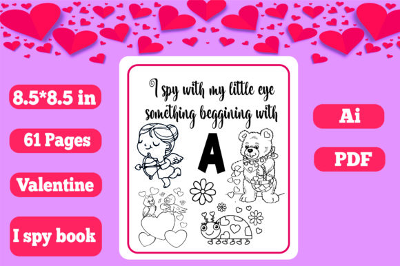 Print on Demand: I SPY Book - Valentine Edition for Kids Graphic Coloring Pages & Books Kids By KDP_Interior_101