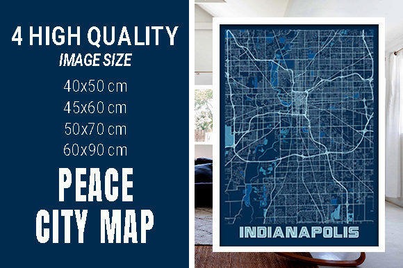 Indianapolis - Indiana Peace City Map Graphic Photos By pacitymap