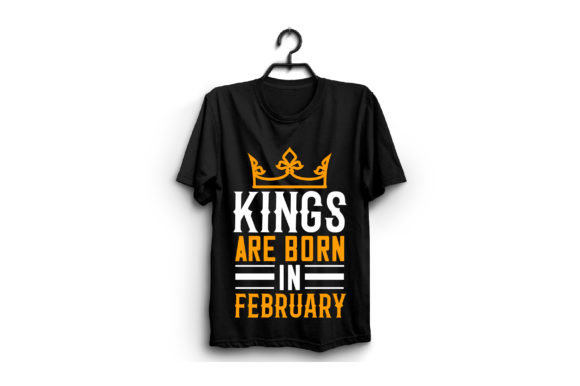 Kings Are Born in February Graphic Graphic Templates By craftstore