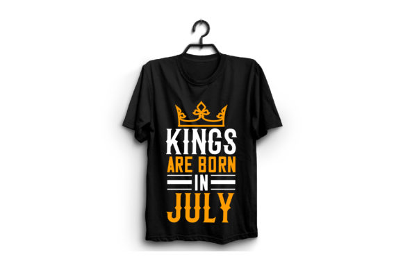 Kings Are Born in July Graphic Graphic Templates By craftstore