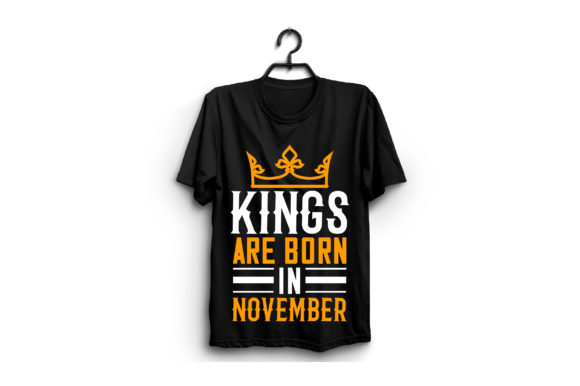 Kings Are Born in November Graphic Graphic Templates By craftstore