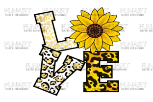 Love / Sunflower Graphic Crafts By Fundesings