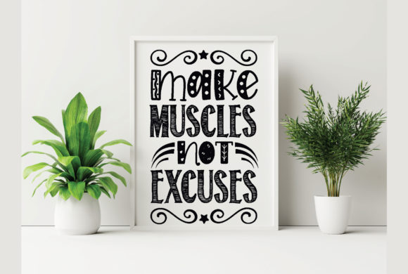 MAKE MUSCLES NOT EXCUSES Gráfico Crafts Por Printable Store