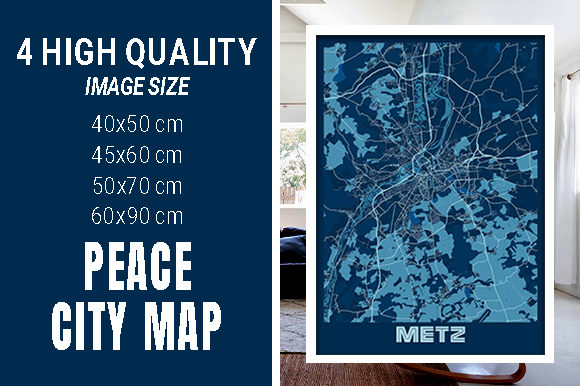 Metz - France Peace City Map Graphic Photos By pacitymap