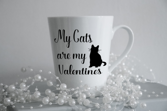 My Cats Are My Valentines Svg Funny Graphic Print Templates By CuteShopClipArt