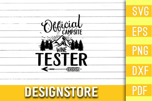 Official Campsite Wine Tester Graphic Print Templates By Designstore