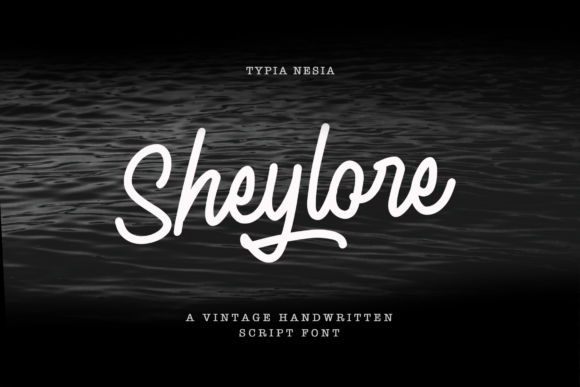 Print on Demand: Sheylore Script & Handwritten Font By Typia Nesia