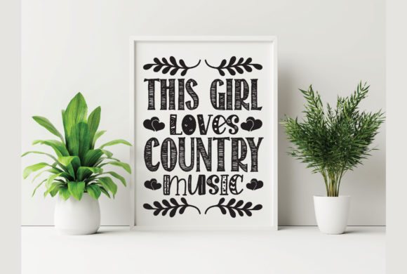This Girl Loves Country Music Graphic Crafts By Printable Store