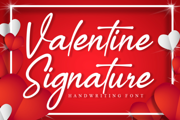 Print on Demand: Valentine Signature Script & Handwritten Font By Creativewhitee
