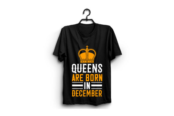 Queens Are Born in December Graphic Graphic Templates By craftstore