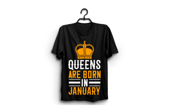 Queens Are Born in January Graphic Graphic Templates By craftstore